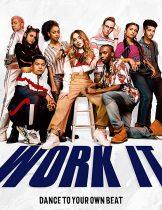 Work It (2020) เวิร์ค อิท – เต้นเพื่อฝัน