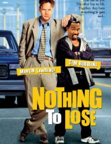 Nothing to Lose (1997) คนเฮงดวงซวย