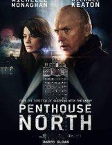 Penthouse North (2013) เสียดฟ้า เบียดนรก