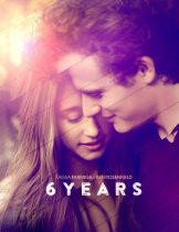 6 Years (2015) 6 ปี