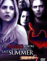 I'll Always Know What You Did Last Summer (2006) ซัมเมอร์สยอง…ต้องหวีด 3