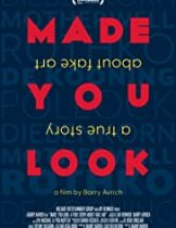 Made You Look: A True Story About Fake Art (2020) ศิลป์สร้าง งานปลอม