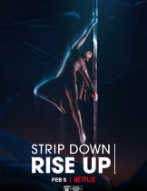 Strip Down, Rise Up (2021) พลังหญิงกล้าแก้