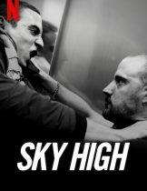Sky High (Hasta el cielo) (2020) ชีวิตเฉียดฟ้า