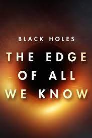 The Edge of All We Know (2020) หลุมดำ สุดขอบความรู้