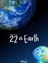 22 vs. Earth (2021) ดินแดนก่อนโลก