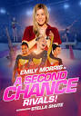 A Second Chance: Rivals! (2019) ขอโอกาสเอื้อมคว้าฝัน: คู่แข่ง