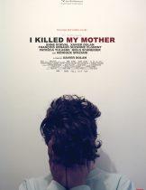 I Killed My Mother (2009) ศิลปะแห่งมาตุฆาต