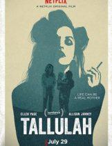 Tallulah (2016) ทาลูลาห์